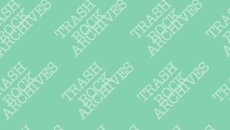 Al Bird's Trash Rock Archives